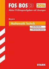 FOS / BOS 13 Bayern, 2016 - Mathematik Technik