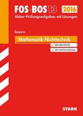 FOS / BOS 13 Bayern, 2016 - Mathematik Nichttechnik