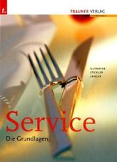 Service, Die Grundlagen