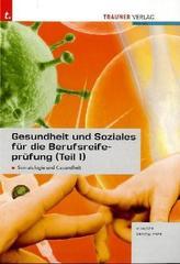Gesundheit und Soziales für die Berufsreifeprüfung. Tl.1
