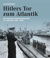 Hitlers Tor zum Atlantik