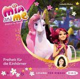 Mia and me - Freiheit für die Einhörner, 1 Audio-CD