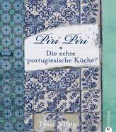 Piri Piri - Die echte portugiesische Küche