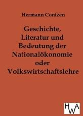 Geschichte, Literatur und Bedeutung der Nationalökonomie oder Volkswirtschaftslehre