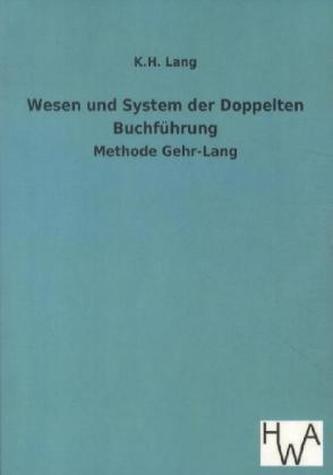 Wesen und System der Doppelten Buchführung