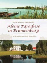 Kleine Paradiese in Brandenburg