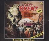 Zombie-Insekten, 3 Audio-CDs