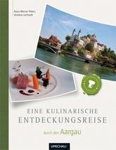 Eine kulinarische Entdeckungsreise durch den Aargau