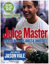 The Juice Master - Keeping it Simple!