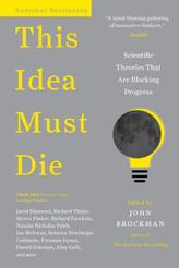 This Idea Must Die. Welche wissenschaftliche Idee ist reif für den Ruhestand?, englische Ausgabe