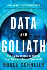 Data and Goliath. Data und Goliath - Die Schlacht um die Kontrolle unserer Welt, englische Ausgabe