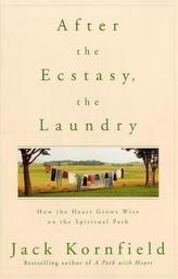 After the Ecstasy, the Laundry. Nach der Erleuchtung Wäsche waschen und Kartoffeln schälen, englische Ausgabe