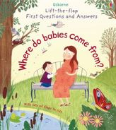 Lift-the-Flap First Questions & Answers - Where do babies come from?