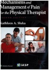 Mechanisms and Management of Pain for the Physical Therapist