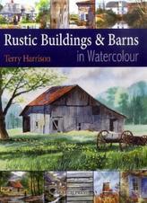 Rustic Buildings & Barns in Watercolour