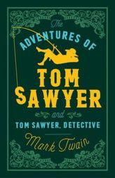 The Adventures of Tom Sawyer. Die Abenteuer von Tom Sawyer, englische Ausgabe