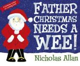 Father Christmas Need A Wee!