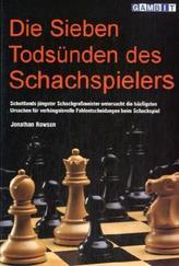 Die sieben Todsünden des Schachspielers