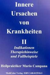 Innere Ursachen von Krankheiten. Bd.2