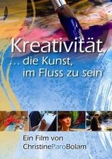 Kreativität . . . die Kunst im Fluss zu sein, 1 DVD