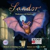 Sandor, Fledermaus mit Köpfchen, 1 Audio-CD