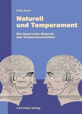 Naturell und Temperament
