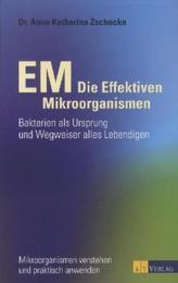 EM - Die Effektiven Mikroorganismen