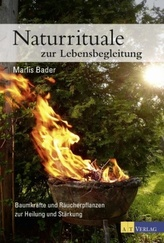 Naturrituale zur Lebensbegleitung
