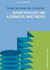 Theorie und Praxis der Geldanlage. Bd.3