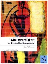 Glaubwürdigkeit im Stakeholder-Management