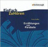 Franz Kafka 'Erzählungen und Parabeln', 1 Audio-CD