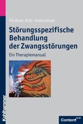 Störungsspezifische Behandlung der Zwangsstörungen, m. CD-ROM