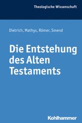 Die Entstehung des Alten Testaments