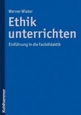 Ethik unterrichten