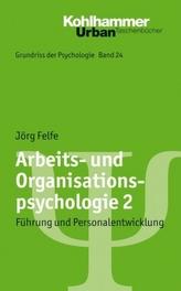 Arbeits- und Organisationspsychologie. Bd.2