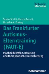 Das Frankfurter Autismus-Elterntraining (FAUT-E)
