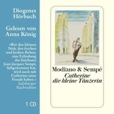 Catherine die kleine Tänzerin, 1 Audio-CD