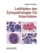 Leitfaden der Zytopathologie für Internisten