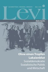 Levi - Schriften, Reden und Briefe. Bd.II/2