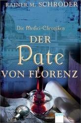 Die Medici-Chroniken - Der Pate von Florenz