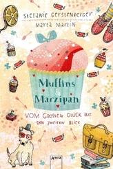 Muffins und Marzipan - Vom großen Glück auf den zweiten Blick