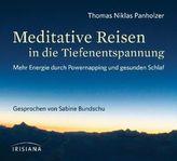 Meditative Reisen in die Tiefenentspannung, 1 Audio-CD