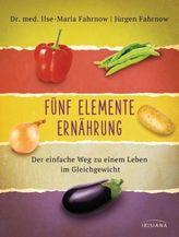 Fünf Elemente Ernährung