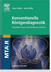 Konventionelle Röntgendiagnostik
