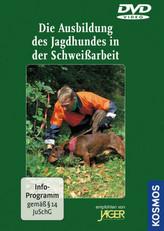 Die Ausbildung des Jagdhundes in der Schweißarbeit, 1 DVD