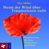 Wenn der Wind über Traumwiesen weht, 1 Audio-CD