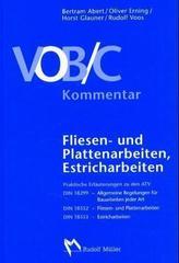 VOB/C Kommentar  - Fliesen- und Plattenarbeiten, Estricharbeiten