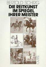 Die Reitkunst im Spiegel ihrer Meister. Bd.1