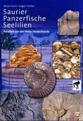 Saurier, Panzerfische und Seelilien