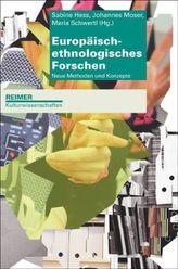 Europäisch-ethnologisches Forschen
